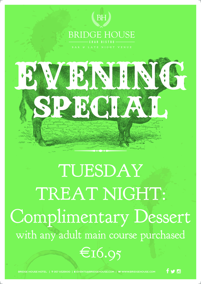 Tuesday Treat Night - Complementary Dessert