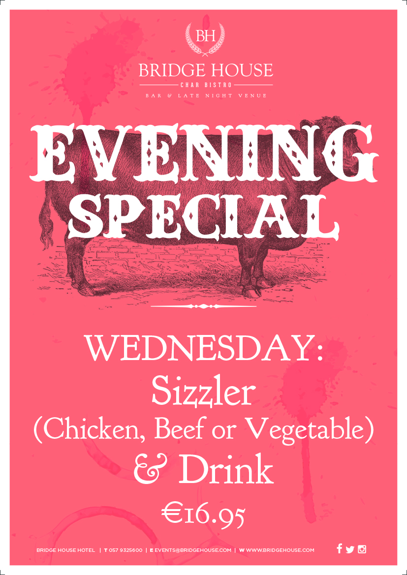 Wednesday Sizzler at the Bridge Bar